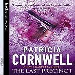The Last Precinct: Kay Scarpetta, Book 11   Patricia Cornwell