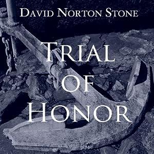 Trial of Honor Audiobook