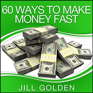 60 Ways to Make Money Fast Audiobook