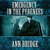 Emergency In the Pyrenees: Julia Probyn, Book 5 | Ann Bridge