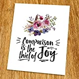 Comparison is the thief of joy Print (Unframed), Watercolor Floral, Motivational Quote, Inspirational Poster, Living Room Art, Guest Room Decor, 8x10