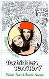 Forbidden Territory (Mica & Lexy Book 1)
