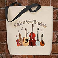 I'd Rather Be Playing Old-Time Music - Musician's Tote Bag