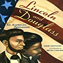 Lincoln And Douglass An American Friendship Audiobook by Nikki Giovanni Narrated by Danny Glover