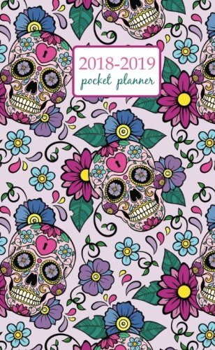 2018-2019 Pocket Planner: 2 Year Pocket Monthly Calenda Planner 4 x 6.5 inch Festive background with sugar skulls, heart and flower ornament. (Volume (Festive Hearts Ornament)