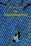 Der Schrecksenmeister. Ein kulinarisches Märchen aus Zamonien