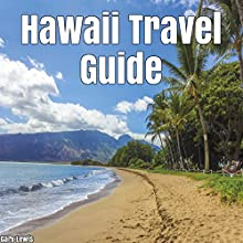 Hawaii Travel Guide Audiobook by Gary Lewis Narrated by JD Kelly