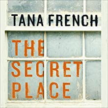 The Secret Place Audiobook by Tana French Narrated by Stephen Hogan, Lara Hutchinson