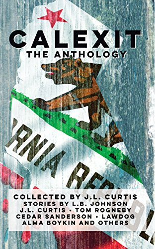 Calexit- The Anthology