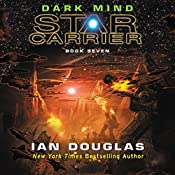 Dark Mind: Star Carrier, Book Seven | Ian Douglas