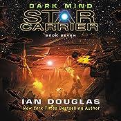 Dark Mind: Star Carrier, Book Seven | Ian Douglas
