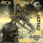 Major: Dirigent Mercenary Corps, Book 4 | Rick Shelley