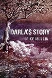 Darla's Story (Ashfall Trilogy)