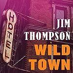 Wild Town | Jim Thompson