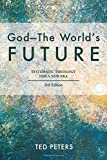 God - the World's Future: Systematic Theology for a New Era
