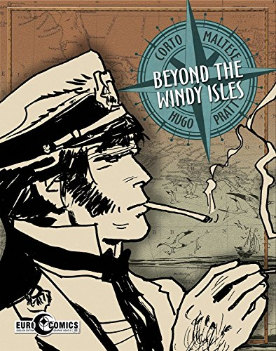 Corto Maltese: Beyond The Windy Isles by IDW Publishing