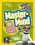 Mastermind: Over 100 Games, Tests, and Puzzles to Unleash Your Inner Genius (National Geographic...