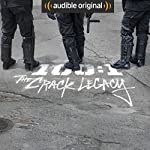 100:1 The Crack Legacy |  Audible Originals,Christopher Johnson