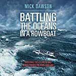 Battling the Ocean in a Rowboat: Two Men Cross 7,000 Miles of the North Pacific | Mick Dawson