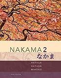Nakama 2 : Japanese Communication, Culture, Context