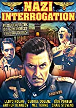 Nazi Interrogation (1944) / The Nazis Strike (1943)