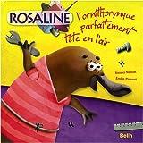 Rosaline l'ornithorynque parfaitement tête en l'air