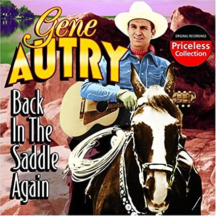 AUTRY, GENE - Back in the Saddle Again - Amazon.com Music