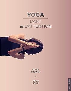 Yoga : un art de l'attention