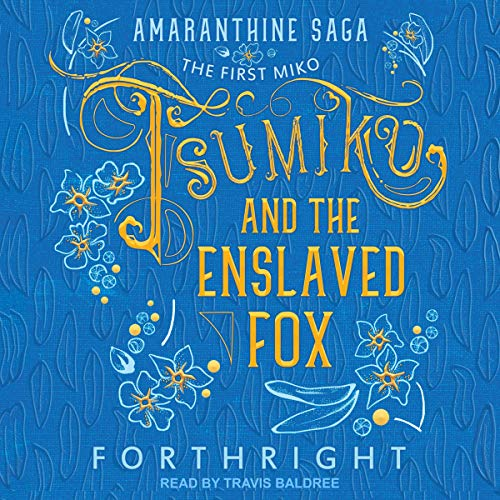 Pdf Science Fiction Tsumiko and the Enslaved Fox: Amaranthine Saga Series, Book 1