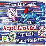The Accidental Prime Minister | Tom McLaughlin