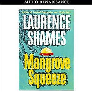 Mangrove Squeeze Audiobook