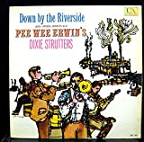 PEE WEE ERWIN DOWN BY THE RIVERSIDE vinyl record