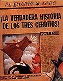 Â¡La Verdadera Historia de los Tres Cerditos!, Jon Scieszka, 0670841625