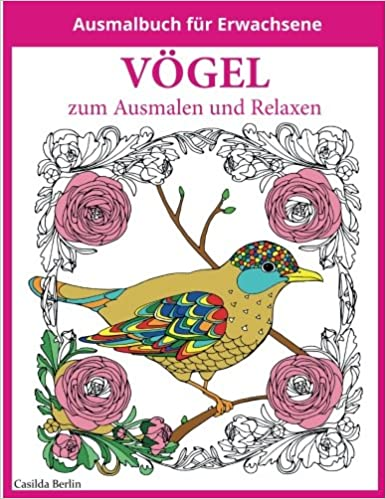 Buy Vogel Zum Ausmalen Und Relaxen Book Online At Low Prices In