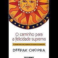 O caminho para a felicidade suprema: 7 Chaves para uma jornada de alegria e iluminação