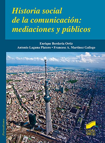 Descargar Libro Historia Social De La Comunicación: Mediaciones Y Públicos Desconocido