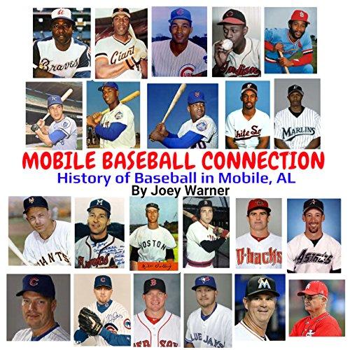 MOBILE BASEBALL CONNECTION: History of Baseball in Mobile, (Mardi Gras Mobile Alabama)