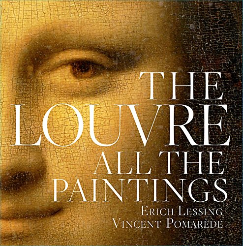 (The Louvre: All the Paintings)