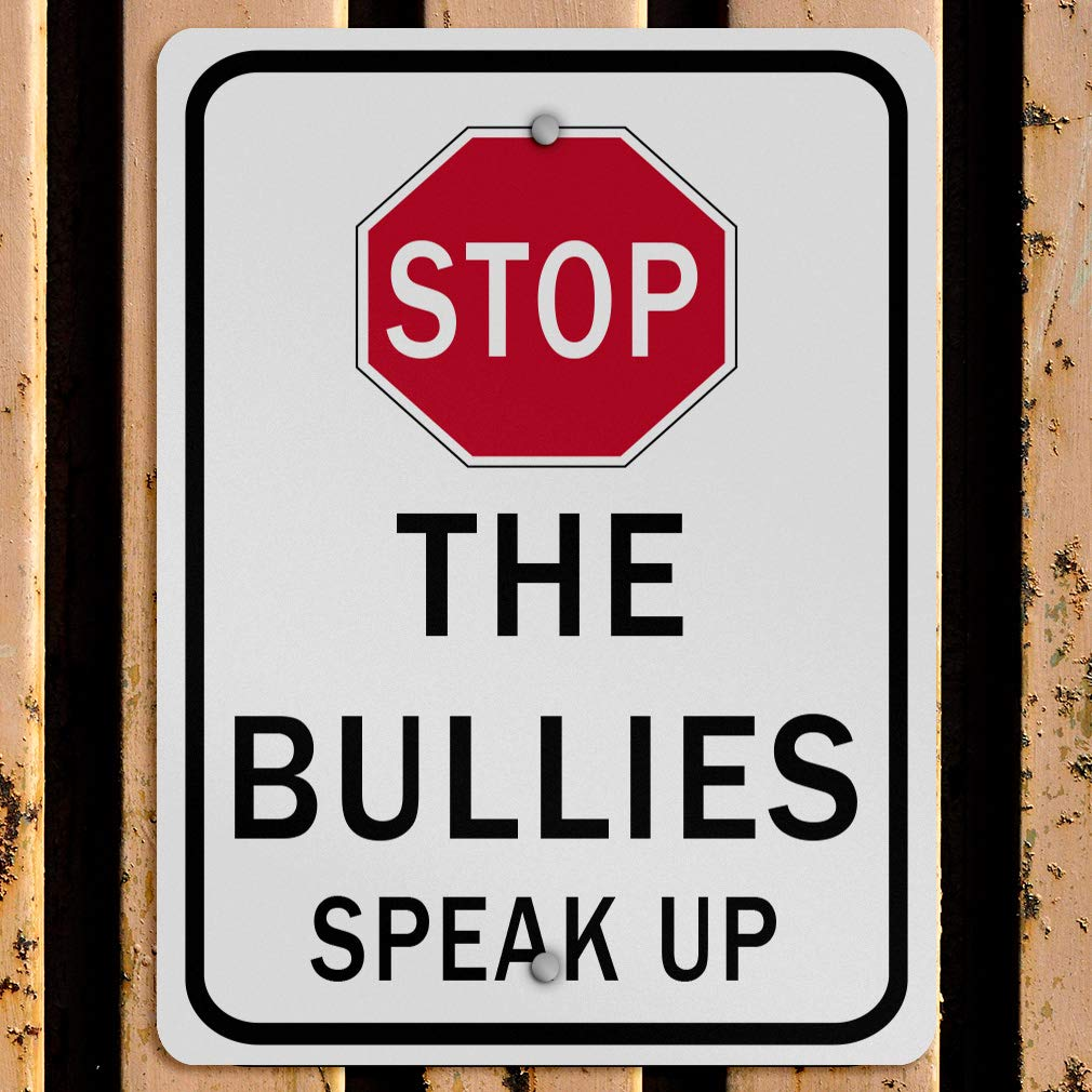 Aluminum Weatherproof Metal Sign Multiple Sizes Stop The Bullies Speak up 9X12Inches Vertical Street Signs Set of 10