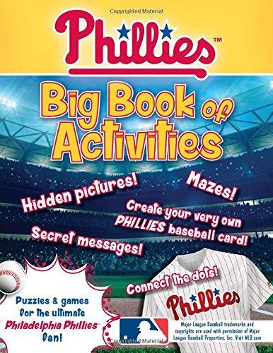 Philadelphia Phillies: The Big Book of Activities (Hawk's Nest Activity (Philadelphia Phillies Fan)
