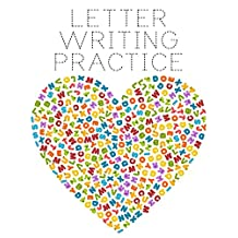 """Letter Writing Practice: Letter Tracing Practice Book For Preschoolers, Kindergarten (Printing For Kids Ages 3-5)(5/8"""" Lines, Dashed)"""