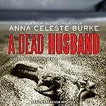 A Dead Husband: Jessica Huntington Desert Cities Mystery, Book 1 | Anna Celeste Burke