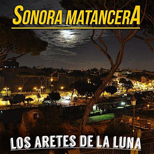... Los Aretes de la Luna (La Sono.