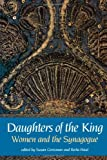 Daughters of the King, Susan Grossman and Riva Haut, 0827604416