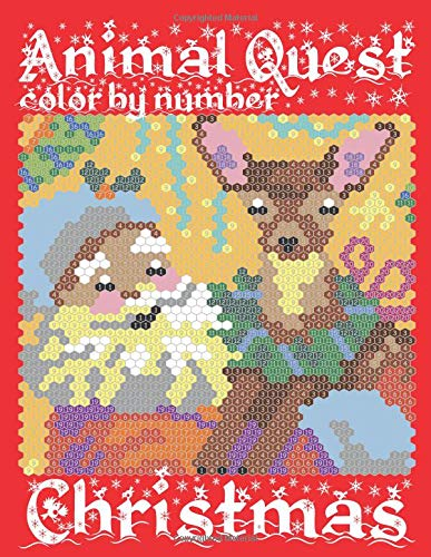 Download CHRISTMAS ANIMAL QUEST Color by Number: Activity Puzzle Coloring Book for Adults Relaxation & Stress Relief (Coloring Quest Books) (Volume 5) ebook