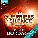 Terra Mater (Trilogie Les Guerriers du silence 2) | Livre audio Auteur(s) : Pierre Bordage Narrateur(s) : Nicolas Planchais