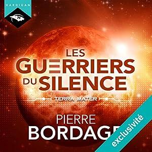 Terra Mater (Trilogie Les Guerriers du silence 2) | Livre audio
