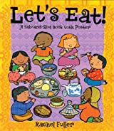 Let's Eat!: A Tab and Slot Book with Poster (Tab & Slot Book) by Rachel Fuller (2007-03-01)