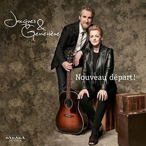 Jacques & Geneviève– Nouveau départ!
