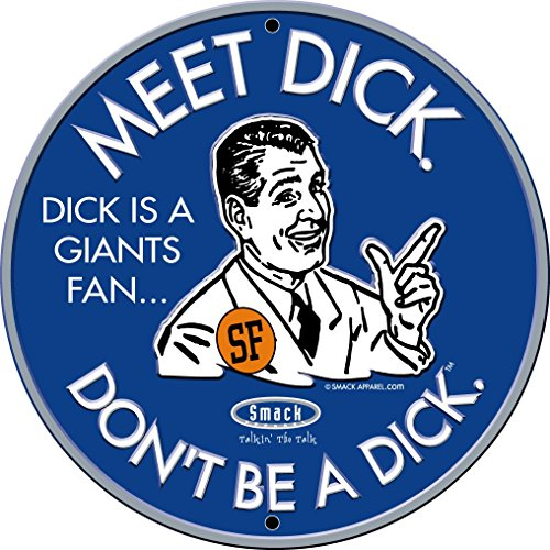 (Smack Apparel Los Angeles Baseball Fans. Don't Be A Dick. Embossed Metal Man Cave Sign)